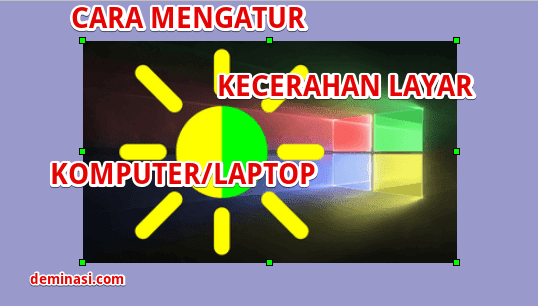 cara-mengatur-kecerahan-layar-komputer-windows-10-7471747