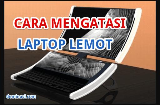 cara-mengatasi-laptop-lemot-5236544